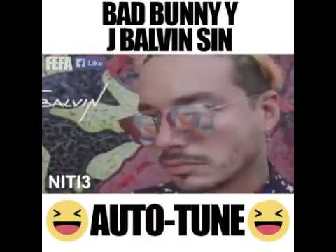 Bad Bunny FT J Balvin Sin Autotune