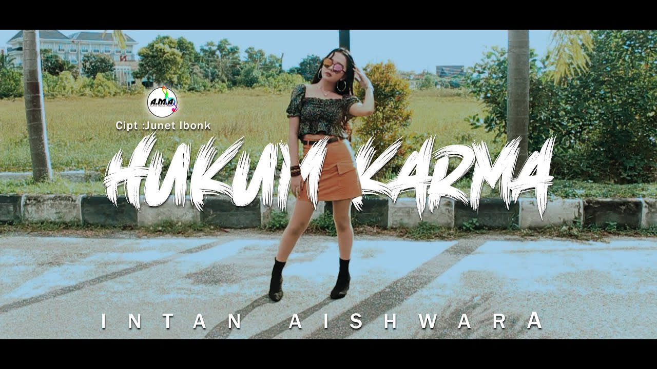 Hukum Karma - Intan Aishwara (Official Music Video A.M.A)