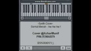 -=Synth Cover=- SEMUT MERAH - AW AW AW ! (SUPER GIRLIES)