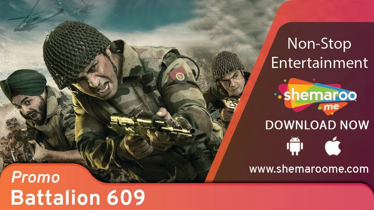 Download Battalion 609 (2019)   Shoaib Ibrahim   Elena Kazan   Farnaz Shetty   Latest Bollywood Movie
