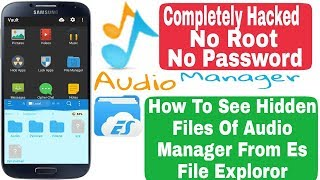 How To See Hidden Files Of audio Manager Without Password | How To Hack Audio Manager