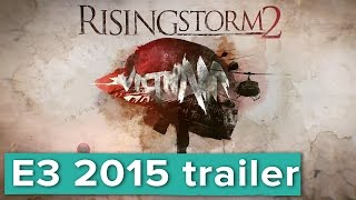 Rising Storm 2: Vietnam - E3 2015 PC Gaming Show - Brand new game!