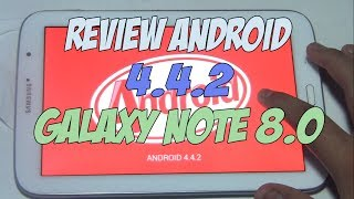 Review android 4.4.2 Galaxy Note 8.0 en español / 2014