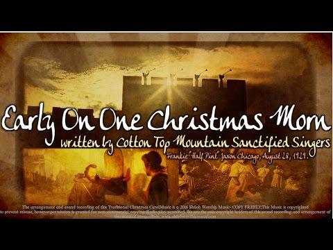 Early On One Christmas Morn  1920s Christmas Gospel Carol made Popular  Bruce Cockburn