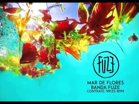 Banda Fuze | Mar de Flores (Capa&Áudio) thumbnail