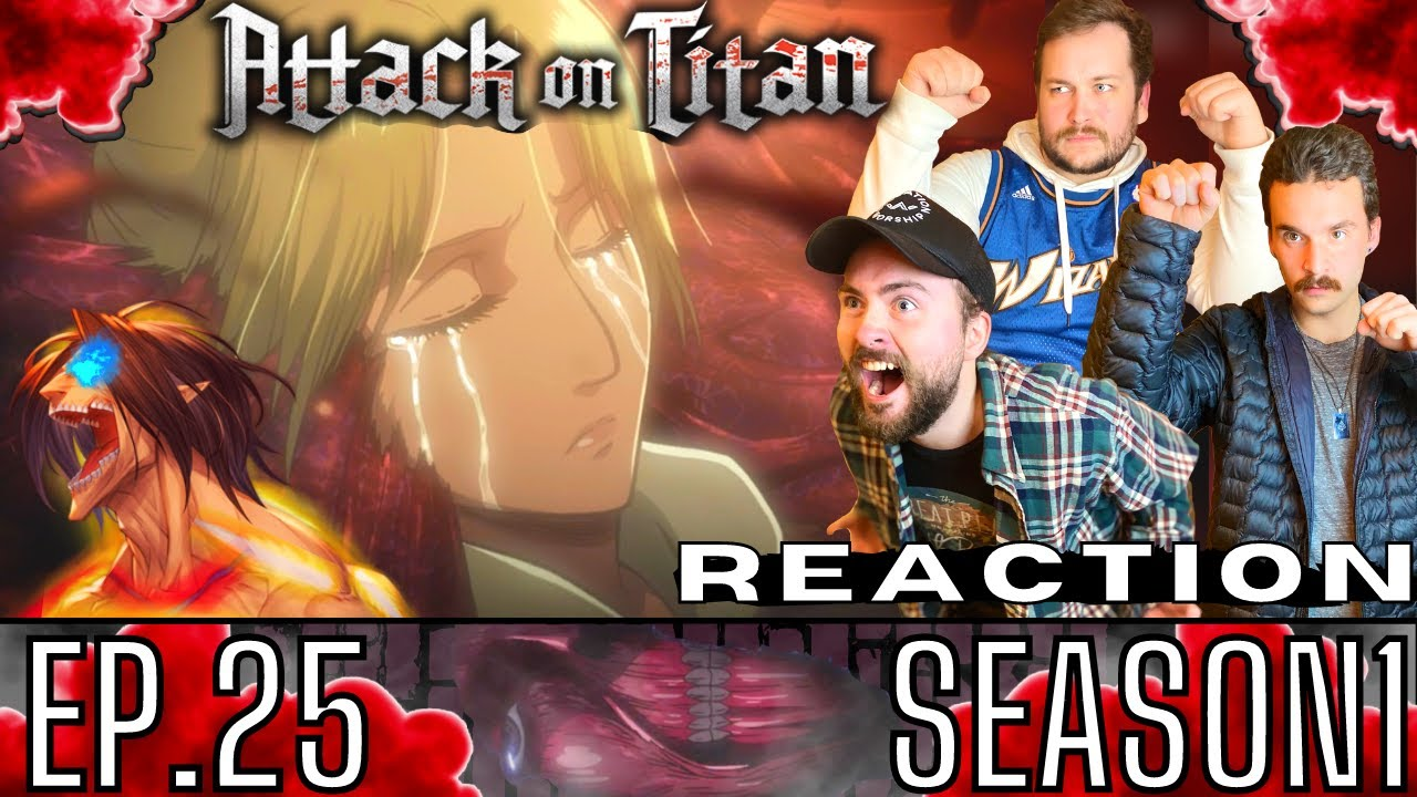 Attack On Titan FINALE REACTION | 1x25 | Wall: Raid on Stohess District Part 3 (& AFTER CREDITS)