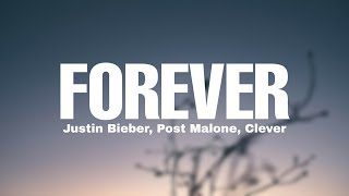 Justin Bieber - Forever (8D Audio) ft. Post Malone, Clever