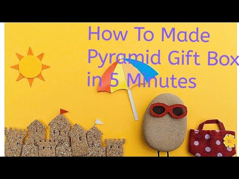 How to make Pyramid gift box in 5 minutes