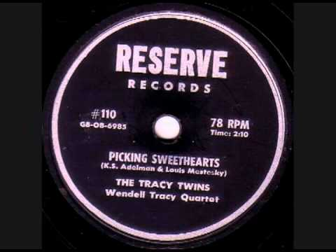 The Tracy Twins/Wendell Tracy Quartet - Picking Sweethearts