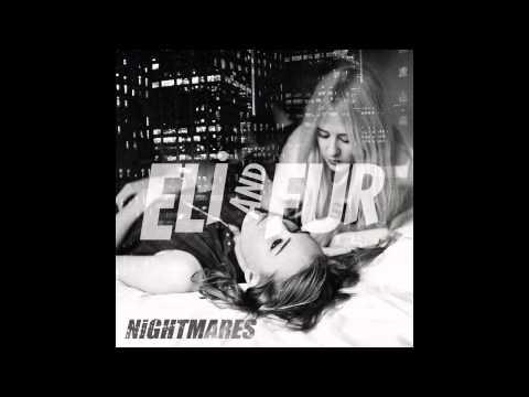 Eli & Fur - Nightmares (original mix)