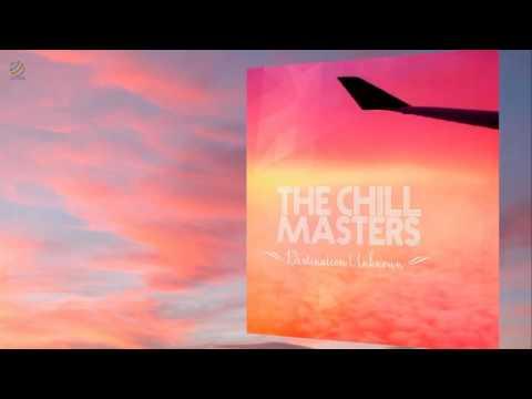 The Chill Masters - Destination Unknown [HQ Audio]