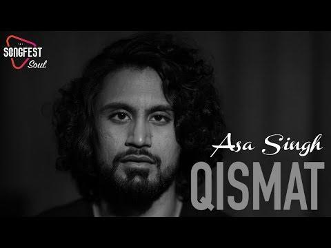 Qismat | Cover | Asa Singh | Songfest | Ammy Virk | Jaani | Arvindr Khaira