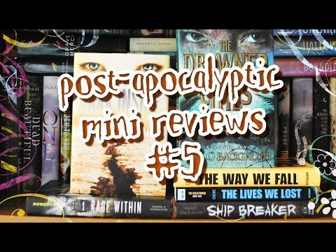 Mini Book Reviews #5 - Post-Apocalyptic Teen Books (No Spoil