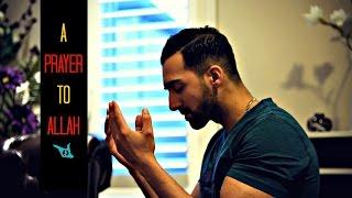 A PRAYER TO ALLAH - SHAM IDREES