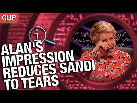 QI  Alan's Impression Reduces Sandi To Tears