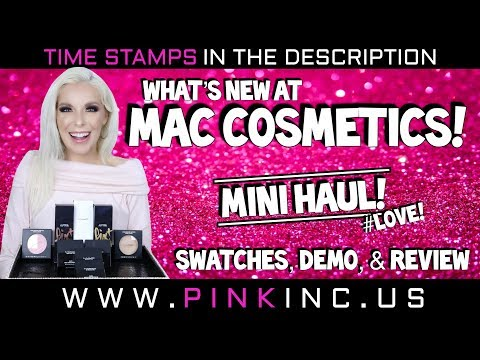 What's New At MAC Cosmetics! | Mini Haul! | Swatches, Demo, & Review #LOVE! | Tanya Feifel-Rhodes