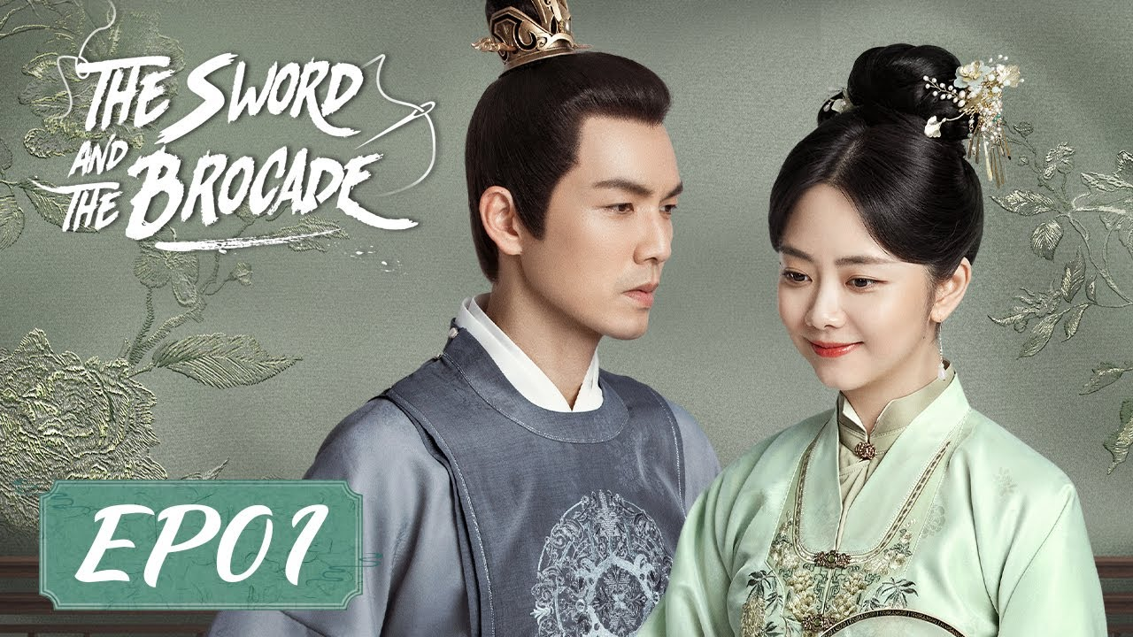 Download ENG SUB【The Sword and The Brocade 锦心似玉】EP01 | Starring: Wallace Chung, Seven Tan