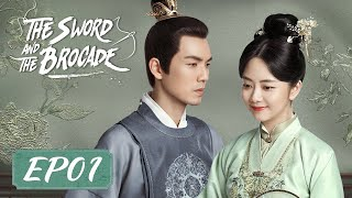 ENG SUB【The Sword and The Brocade 锦心似玉】EP01 | Starring: Wallace Chung, Seven Tan