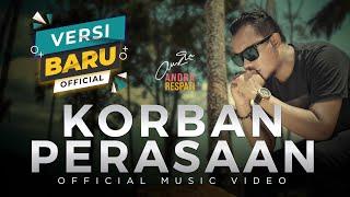 Download Andra Respati - KORBAN PERASAAN (Official Music Video)