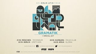 Gramatik | Epigram Tour Dates in Germany