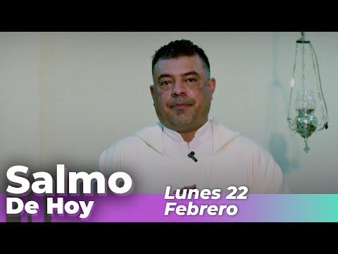 Salmo De Hoy, Lunes 22 De Febrero De 2021 - Cosmovision