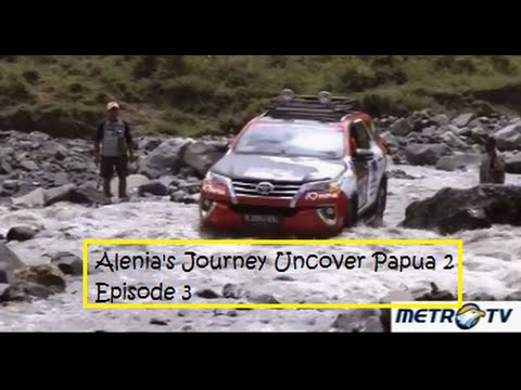ALENIA'S JOURNEY UNCOVER PAPUA 2 (Episode 3), 17 April 2016.