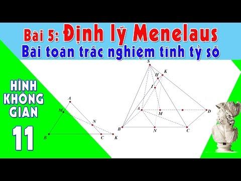 [TOÁN CẤP 3-TRẮC NGHIỆM HHKG 11] #5:Định lý Menelaus và ứng dụng tính tỷ số trong hhkg 11