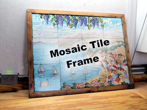 My Frame For A Heavy Tile Mosaic