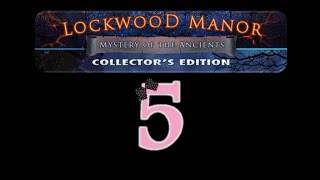 Mystery of the Ancients: Lockwood Manor (CE) - Ep5 - w/Wardfire