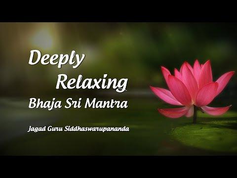 1 Hour Meditation Music: Deeply Relaxing Bhaja Sri Mantra by Srila Jagad Guru Siddhaswarupananda