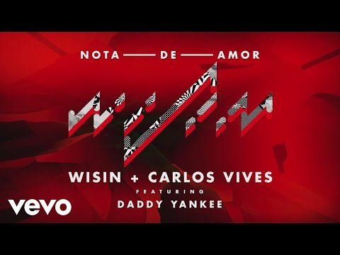 Wisin, Carlos Vives - Nota de Amor (Cover Audio) ft. Daddy Yankee