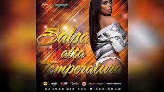 SALSA ALTA TEMPERATURA DJ JUAN MIX EL ORIGINAL 🇻🇪