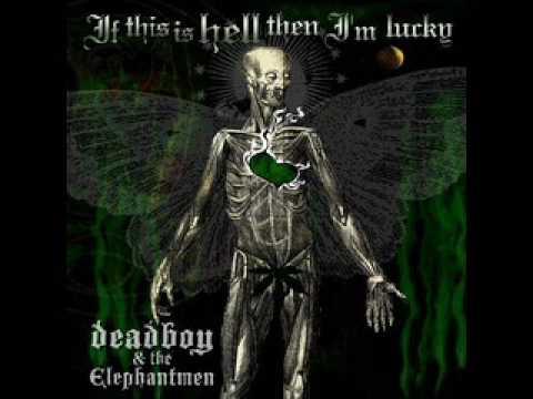 Barefoot In the Dark - Deadboy & the Elephantmen