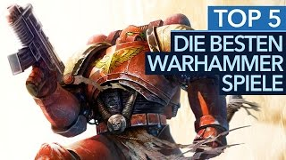Top 5 Warhammer Games - Die 5 besten Warhammer-Spiele