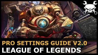 League of Legends Pro Graphics & Settings Guide V2.0 (OPTIMAL SETTINGS GUIDE!) - Gidrah
