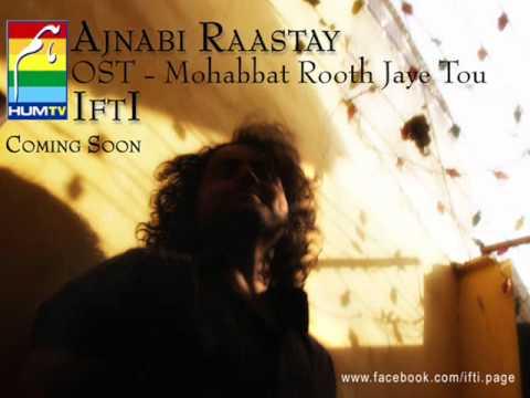IftI - OST - Mohabbat Rooth Jaye Tou - Teaser