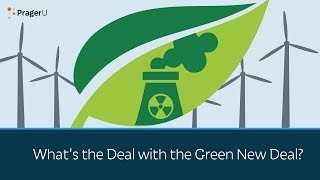 What's the Deal with the Green New Deal?