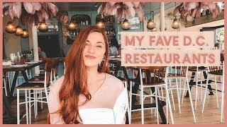 Favorite D.C. Restaurants | Living in Washington Vlog