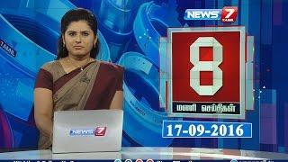 News @ 8 PM | News7 Tamil | 17/09/2016