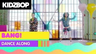 KIDZ BOP Kids - Bang! (Dance Along)