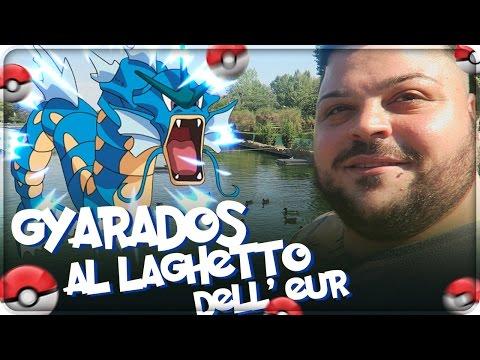 FINALMENTE GYARADOS !!! CACCIA AL LAGHETTO DELL' EUR ! [Pokemon GO]