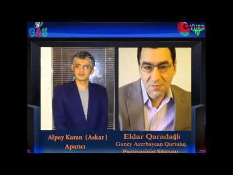 GAS Radi, Guney Azerbaycan qurtulush Partiyasinin söcusu Eldar qaradagli ( Aparici: Askar)