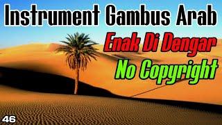 Enak Di Dengar Gambus Arab Padang Pasir - Instrument Musik Gambus No Copyright - Musik Arab Gratis