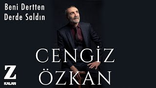 Cengiz Özkan - Beni Dertten Derde Saldın [ Bir Çift Selam © 2019 Z Müzik ]