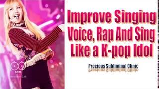 Sing and Rap Like A K-pop Idol [K-pop Idol Series] 3rd Formula - [Affirmation+Frequency] - INSTANT