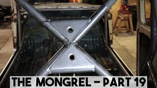 HOW TO MAKE A TACO GUSSET, ROLL CAGE FABRICATION. THE MONGREL PART 19
