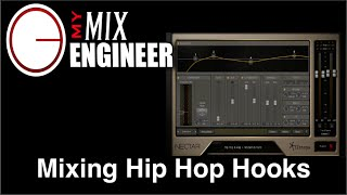 Mixing Hip Hop Hooks With iZotope Nectar 2