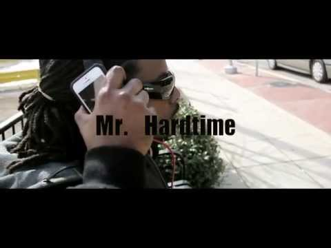 Mr.Hardtime- Grindin' My Whole Life (Official Music Video)HD