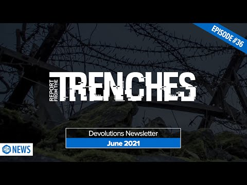 Report from the Trenches - June 2021 Newsletter Recap - HQ 036