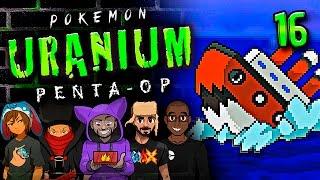 "Pokémon Uranium 5-Player Nuzlocke - Ep 16 ""HIDDEN SURF NINJAS"""